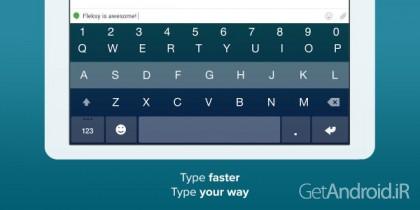 دانلود فلکسی Fleksy Keyboard v6.5.2 سریعترین کیبورد اندروید