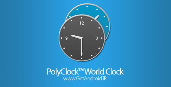 دانلود PolyClock™ World Clock 7.0.1 برنامه ساعت جهانی اندروید