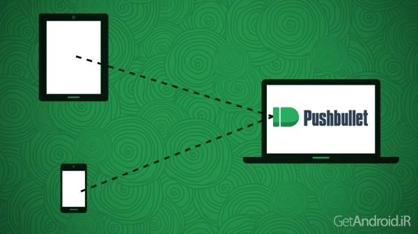 دانلود Pushbullet 16.6 برنامه اشتراک گذاری اطلاعات با دستگاه های دیگر اندروید