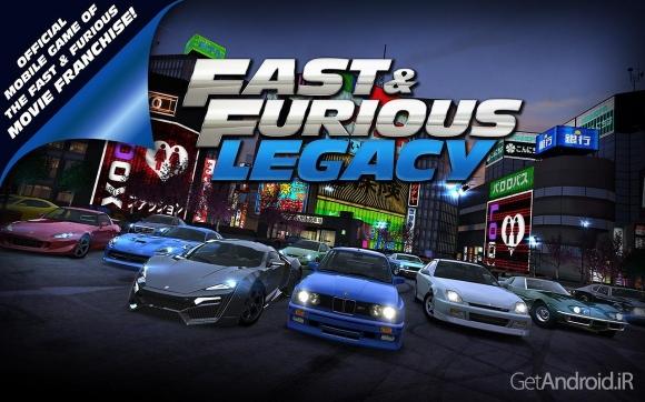 1428178666 fast and furious legacy 1 دانلود Fast & Furious: Legacy v2.1.1   بازی اتومبیلرانی میراث سریع و خشمگین اندروید + دانلود دیتا