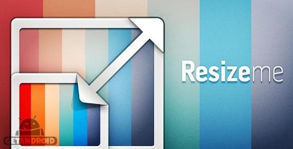 دانلود Resize Me! Pro v1.59 - برنامه تغییر سایز آسان عکس برای اندروید