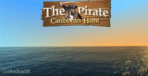 دانلود The Pirate: Caribbean Hunt 8.1 بازی اکشن دزدان دریایی کارائیب اندروید