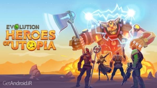 دانلود Evolution: Heroes of Utopia 1.4.0 بازی تکامل: قهرمانان آرمانشهر اندروید