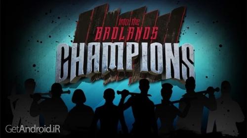 دانلود Into The Badlands: Champions v0.4.004 بازی اکشن قهرمانان اندروید ! 1